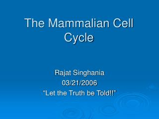 The Mammalian Cell Cycle