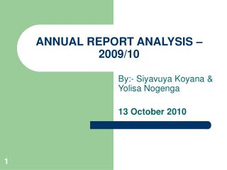 ANNUAL REPORT ANALYSIS – 2009/10