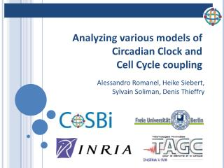 Analyzing various models of Circadian Clock and Cell Cycle coupling