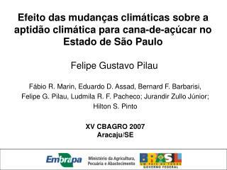 Painel Inter-governamental de Mudanças Climáticas (IPCC): 2.500 cientistas países do mundo.