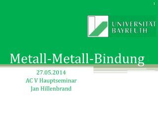Metall-Metall-Bindung
