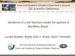 Large Scale Biosphere-Atmosphere Experiment in Amazonia III Scientific Conference