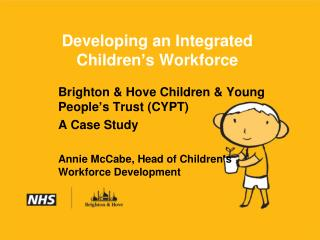 Developing an Integrated Children's Workforce