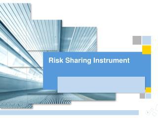 Risk Sharing Instrument