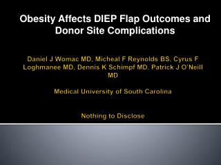 Obesity Affects DIEP Flap Outcomes and Donor Site Complications