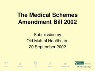 The Medical Schemes Amendment Bill 2002