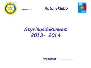 Styringsdokument 2013- 2014