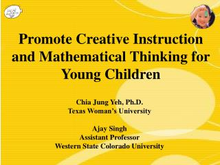 Promote Creative Instruction and Mathematical Thinking for Young Children
