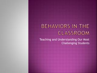 Behaviors in the Classroom