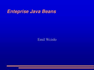 Enteprise Java Beans