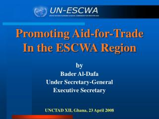 b y Bader Al-Dafa Under Secretary-General Executive Secretary UNCTAD XII, Ghana, 23 April 2008