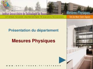 Présentation du département Mesures Physiques