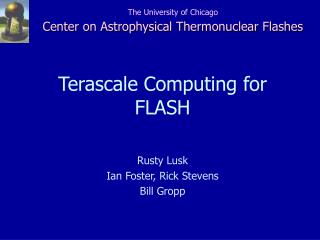 Terascale Computing for FLASH