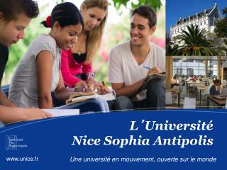 L ' Université  Nice Sophia Antipolis