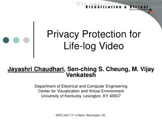 Privacy Protection for Life-log Video