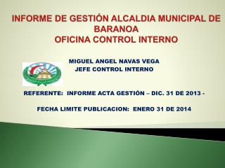 INFORME DE GESTIÓN ALCALDIA MUNICIPAL DE BARANOA OFICINA CONTROL INTERNO