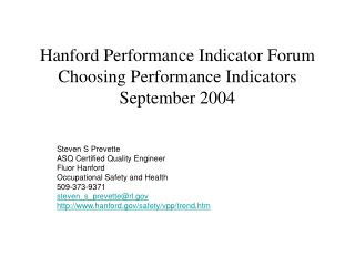 Hanford Performance Indicator Forum Choosing Performance Indicators September 2004