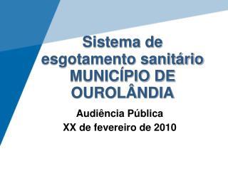 Sistema de  esgotamento sanit�rio MUNIC�PIO DE OUROL�NDIA