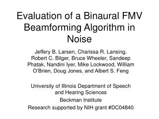 Evaluation of a Binaural FMV Beamforming Algorithm in Noise