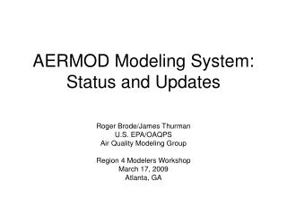 AERMOD Modeling System: Status and Updates