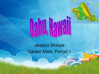 Jessica Sharpe Career Math, Period 1