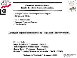 Membres du Jury :  Balpe Jean-Pierre (Professeur - Paris 8)