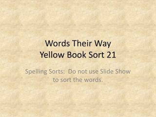 Words Their Way Yellow Book Sort  21