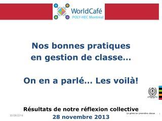 Nos bonnes pratiques en gestion de classe� On en a parl� Les voil�!