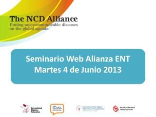 Seminario Web Alianza ENT Martes 4 de Junio 2013