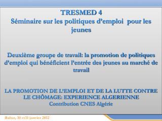Rabat, 30 et31 janvier 2012