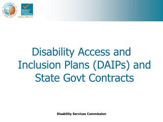 Disability Access and Inclusion Plans (DAIPs) and State Govt Contracts