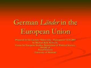 4 German L nder in the European Union