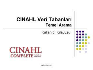 CINAHL  Veri Tabanları Temel Arama