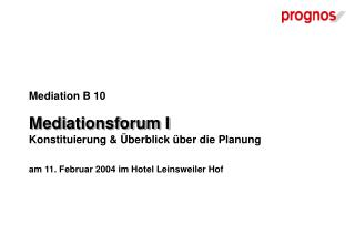 Mediation B 10  Mediationsforum I