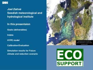 Joel Dahn� Swedish meteorological and hydrological institute