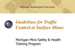 Guidelines for Traffic Control at Surface Mines