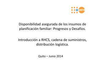 Disponibilidad asegurada de los insumos de planificación familiar: Progresos y Desafíos.