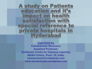 Submitted by, Kamakshaiah Musunuru Assistant Professor, Symbiosis Centre for Distance Learning,