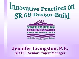 Innovative Practices on SR 68 Design-Build
