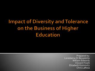 Impact of Diversity and Tolerance on the Business of Higher Education