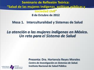 Mesa 1.   Interculturalidad y Sistemas de Salud