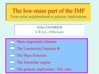 The low-mass part of the IMF From solar neighborhood to galactic implications