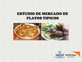 ESTUDIO DE MERCADO DE PLATOS TIPICOS