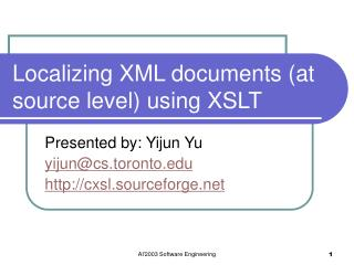Localizing XML documents (at source level) using XSLT