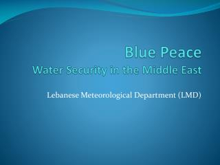 Blue Peace Water Security in the Middle East