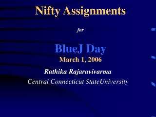 Nifty Assignments for BlueJ Day March 1, 2006