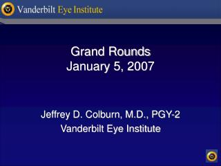 Grand Rounds January 5, 2007