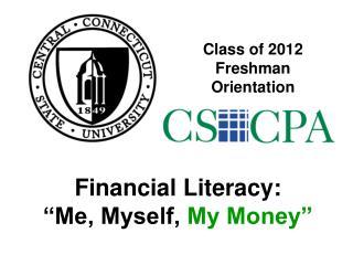 Class of 2012 Freshman Orientation