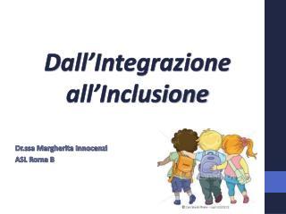 Dall'Integrazione all'Inclusione