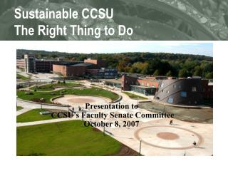 Sustainable CCSU The Right Thing to Do